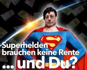 Superhelden brauchen keine Rente