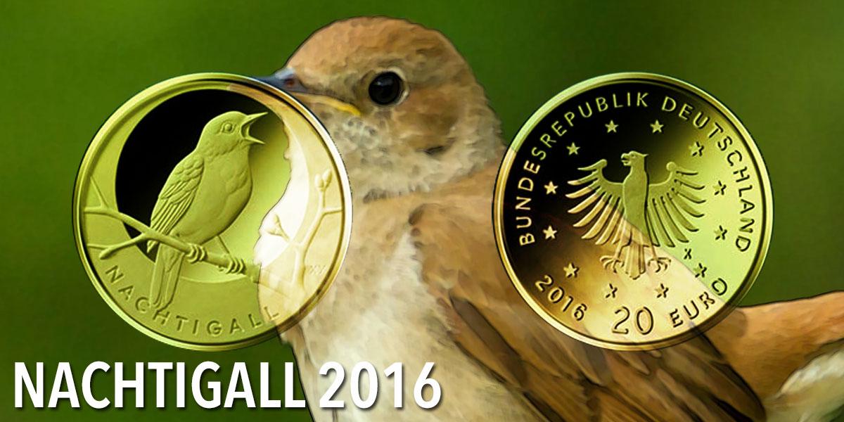 """20 Euro Goldmünze 2016 """"Nachtigall"""" — Gold-Serie """"Heimische Vögel"""""""