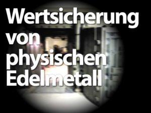 Wertsicherung von physischen Edelmetall Depot