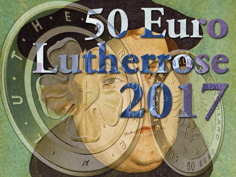 Goldmünze Lutherrose 50 Euro 2017 Heute Erstausgabetag Und Schon