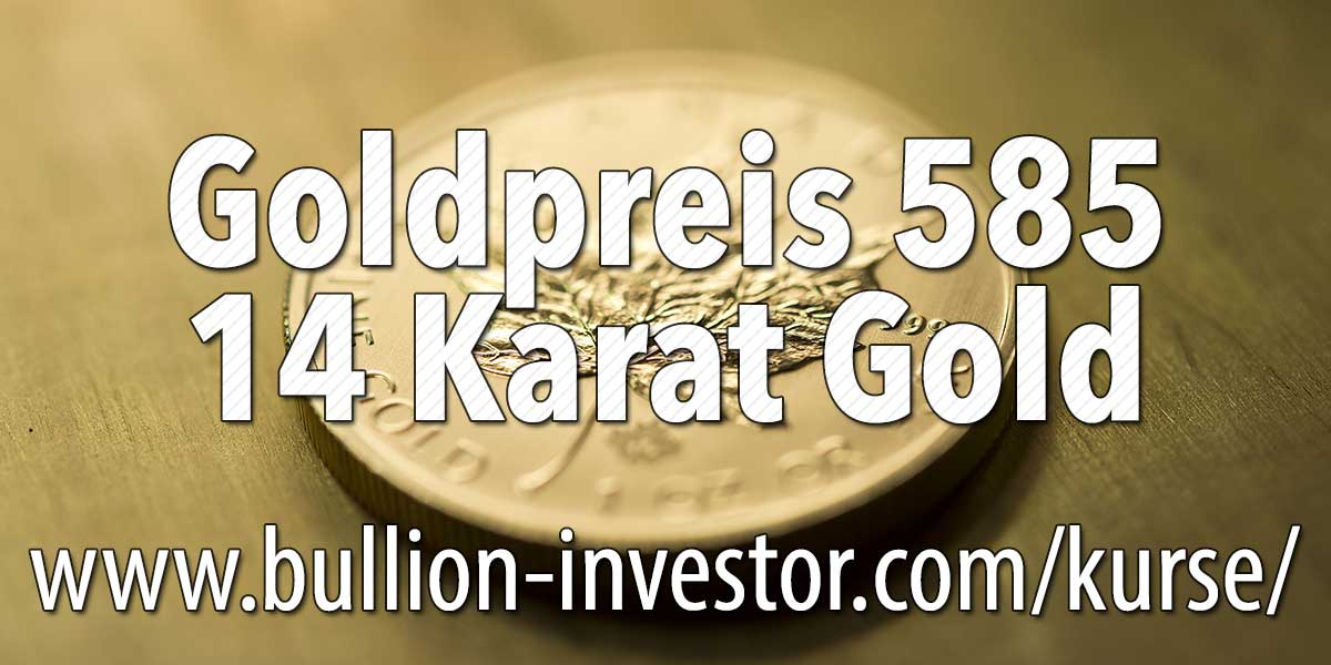14 karat goldpreis 585er feingehalt goldpreis 585 pro gramm. Black Bedroom Furniture Sets. Home Design Ideas